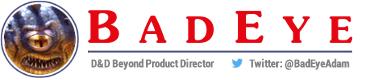 BadEye - D&D Beyond Product Director