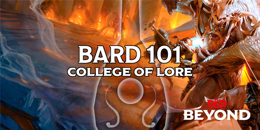 Bard 101: College of Lore - Posts - D&D Beyond