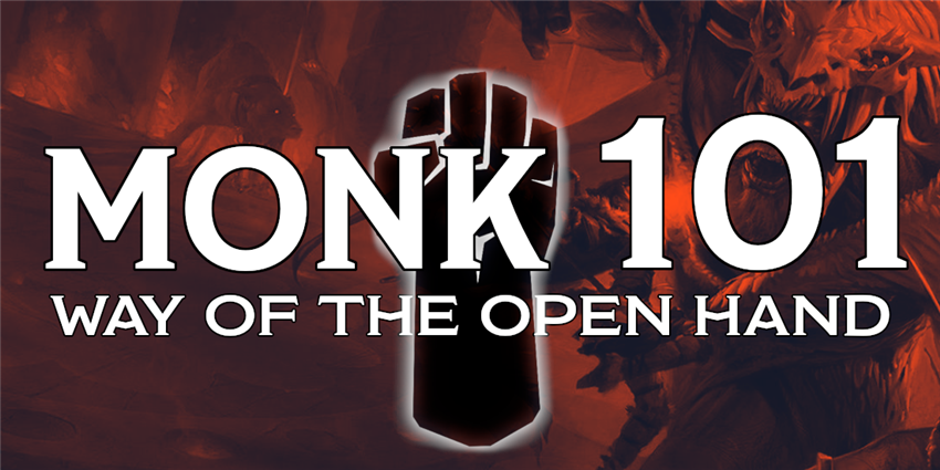 Monk 101 Way Of The Open Hand Posts D D Beyond Because of your claws, you have a climbing speed of 20 feet. monk 101 way of the open hand posts