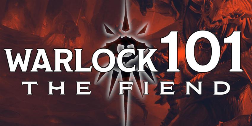 Warlock 101: The Fiend - Posts - D&D Beyond
