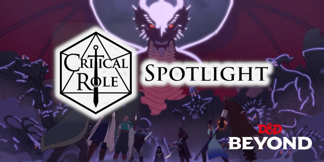 Critical Role Spotlight: Episode 54 - Posts - D&D Beyond
