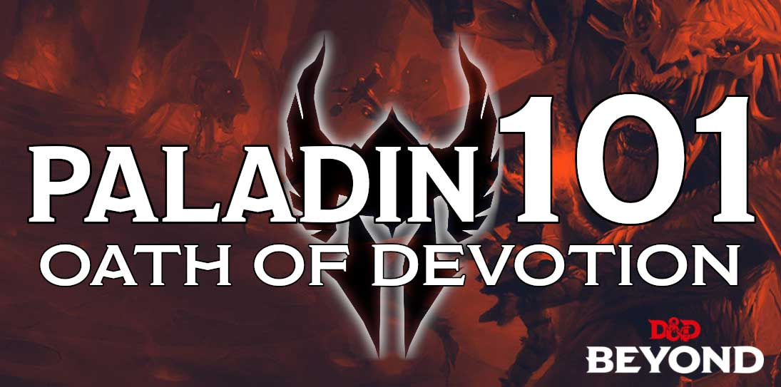 Paladin 101: Oath of Devotion